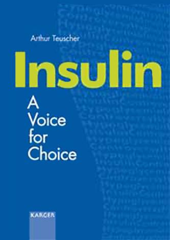 Insulin - A voice for choice